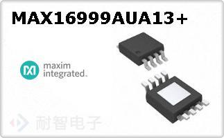 MAX16999AUA13+
