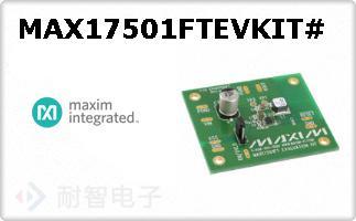 MAX17501FTEVKIT#